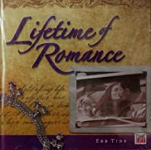Lifetime of Romance - Ebb Tide