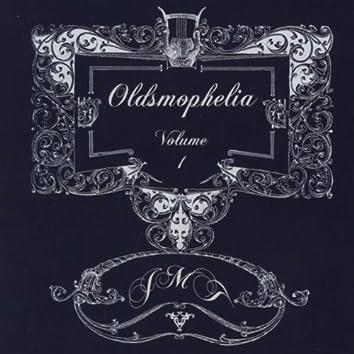 Oldsmophelia Volume I
