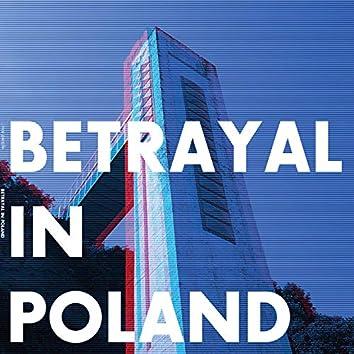 Betrayal In Poland