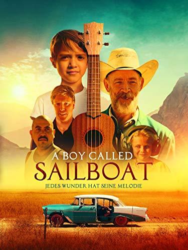 A Boy Called Sailboat – Jedes Wunder hat seine Melodie