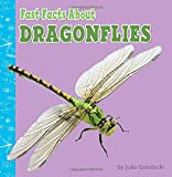 Fast Facts About Dragonflies (Fast Facts About Bugs & Spiders)