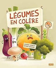 Légumes en colère par Claudio Gobbetti