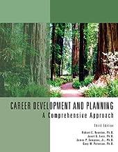 Career Development & Planning: A Comprehensive Approach 3rd edition by Reardon, Robert C., Lenz, Janet G., Sampson, James P., Peter (2008) Paperback