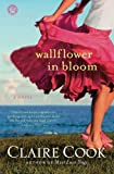 Image of Wallflower in Bloom: A Novel