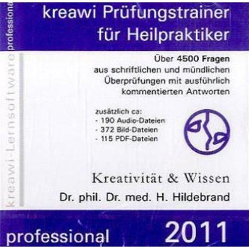 kreawi Prüfungstrainer für Heilpraktiker: CD-ROM mit über 4500 Fragen aus schriftlichen und mündlichen Überprüfungen mit ausführlich kommentierten Antworten