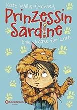 Prinzessin Sardine, Band 01: Eine Katze f??r Lotti by Kate Willis-Crowley (2015-02-05)