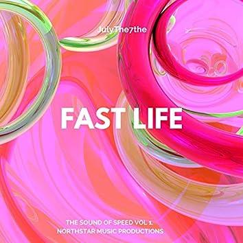 Fast Life