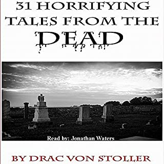 31 Horrifying Tales from the Dead audiobook cover art