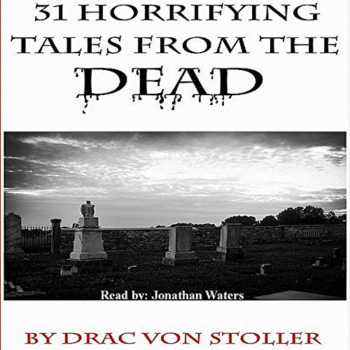31 Horrifying Tales from the Dead cover art