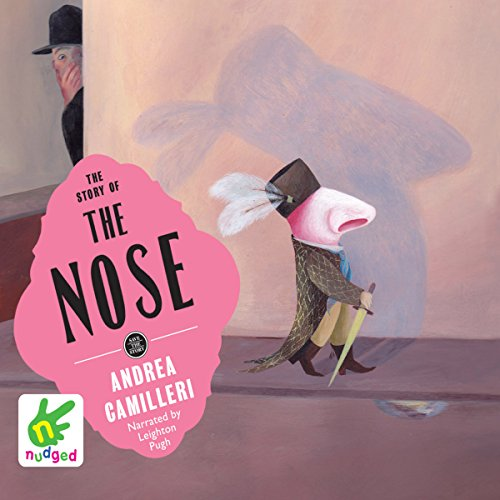 The Story of the Nose audiobook cover art