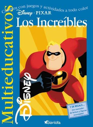 Los Increíbles: Cuentos con juegos y actividades a todo color. (Multieducativos Disney)