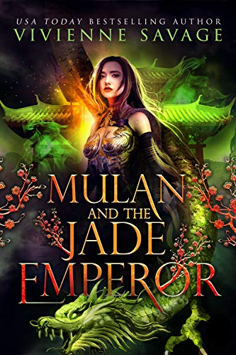 Mulan and the Jade Emperor: an Adult Folktale Retelling (Once Upon a Spell: Legends Book 1) (English Edition)