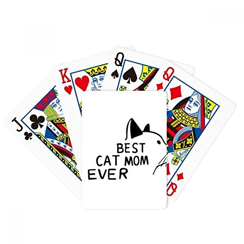 Best Cat Mom Ever Quote DIY Design Poker Playing Card Tabletop Board Game Gift
