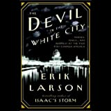 the devil in me - The Devil in the White City: Murder, Magic, and Madness at the Fair That Changed America