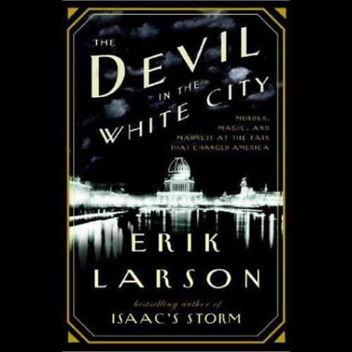 The Devil in the White City: Murder…