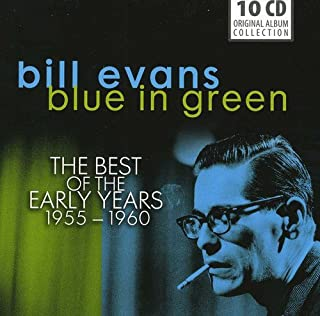 Bill Evans: Blue in Green, The Best of the Early Years 1955-60