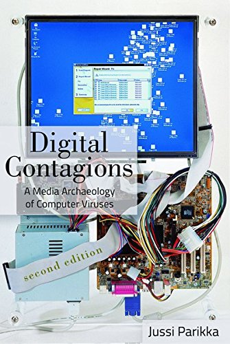 Digital Contagions: A Media Archaeology of Computer Viruses, Second Edition (Digital Formations, Band 44)