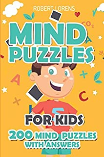 Mind Puzzles for Kids: Pure Loop Puzzles - 200 Brain Puzzles with Answers (Math and Logic Puzzles for Kids)
