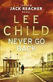 Never Go Back - (Jack Reacher 18) - Bantam Press - 29/08/2013