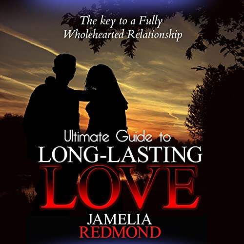 Ultimate Guide to Long-Lasting Love cover art
