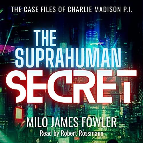 The Suprahuman Secret Audiobook By Milo James Fowler cover art