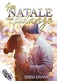 Per Natale mi fidanzo: (Collana Flying Book)
