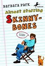 Almost Starring Skinnybones (Turtleback School & Library Binding Edition)