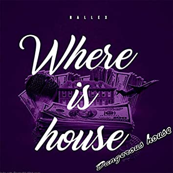Where is House