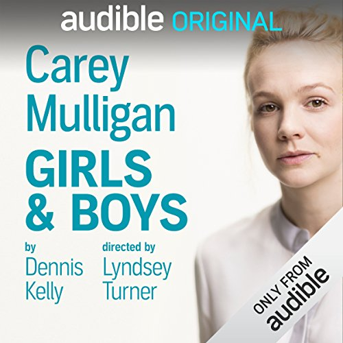 Girls & Boys Audiobook By Dennis Kelly cover art