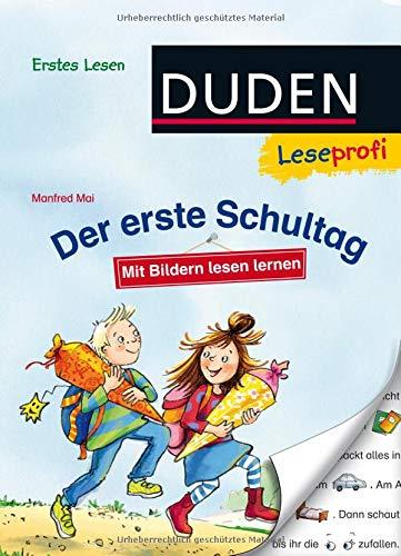 Duden Leseprofi – Mit Bildern lesen lernen: Der erste Schultag, Erstes Lesen (DUDEN Leseprofi Erstes Lesen)