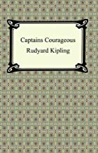 Captains Courageous [with Biographical Introduction]