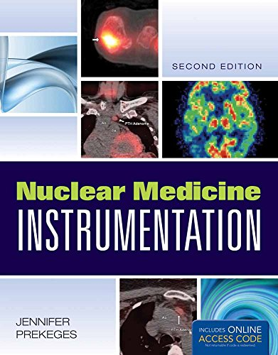 Compare Textbook Prices for Nuclear Medicine Instrumentation 2 Edition ISBN 9781449652883 by Prekeges, Jennifer