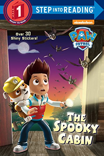 The Spooky Cabin (PAW Patrol) (Step into Reading)