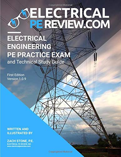 Electrical Engineering PE Practice Exam and Technical Study Guide
