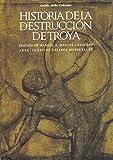 Historia de la destrucción de Troya: 4 (Clásicos latinos medievales y renacentistas)