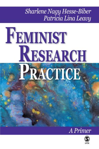 Feminist Research Practice: A Primer