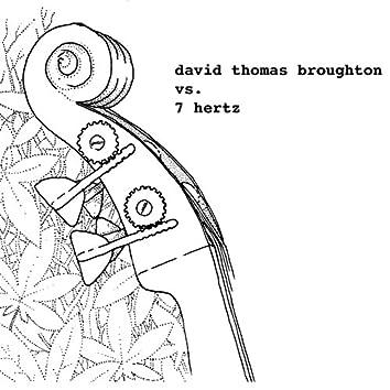 David Thomas Broughton vs. 7 Hertz