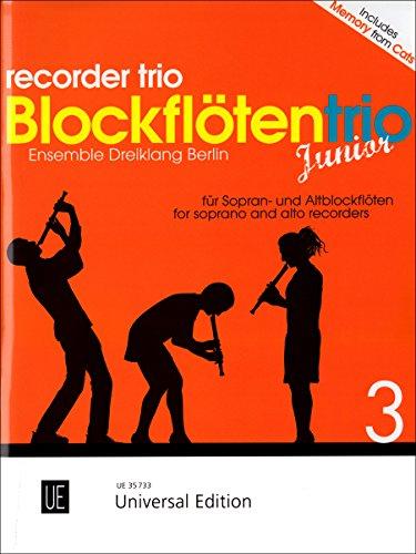 Blockflötentrio junior: Leichte Stücke von Barock bis Klassik. Band 3. für drei Blockflöten (SSA/SAA). Spielpartitur.