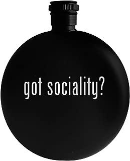 got sociality? - 5oz Round Alcohol Drinking Flask, Black