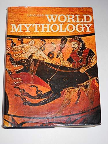 Larousse World Mythology. Edited by Pierre Grimal. With plates