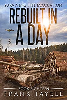 Surviving the Evacuation, Book 18: Rebuilt in a Day by [Frank Tayell]