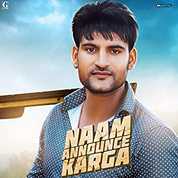 Naam Announce Karga
