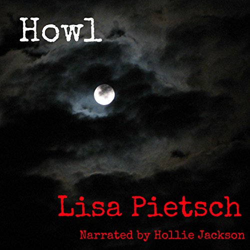 Howl Audiobook By Lisa Pietsch cover art
