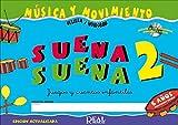 HUIDOBRO y VELILLA - Suena Suena 6 Años (Alumno) Vol.2 (Inc.CD) (Musica y Movimiento)