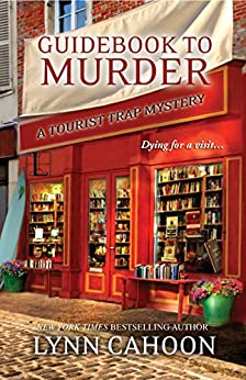 Guidebook to Murder: (A Tourist Trap Mystery 1) by [Lynn Cahoon]