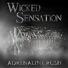Adrenaline Rush by Wicked Sensation