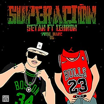 Superación (feat. Lebron)