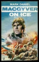 McGyver on Ice-TV 0006927335 Book Cover