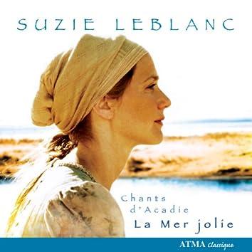 Mer Jolie (La) - Traditional Acadian Melodies