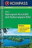 Eifel 3 - Naturpark Nordeifel mit Nationalpark Eifel: Wanderführer mit Toproutenkarten und Höhenprofilen (KOMPASS-Wanderführer, Band 1049)